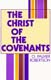 Robertson: Christ of the Covenants
